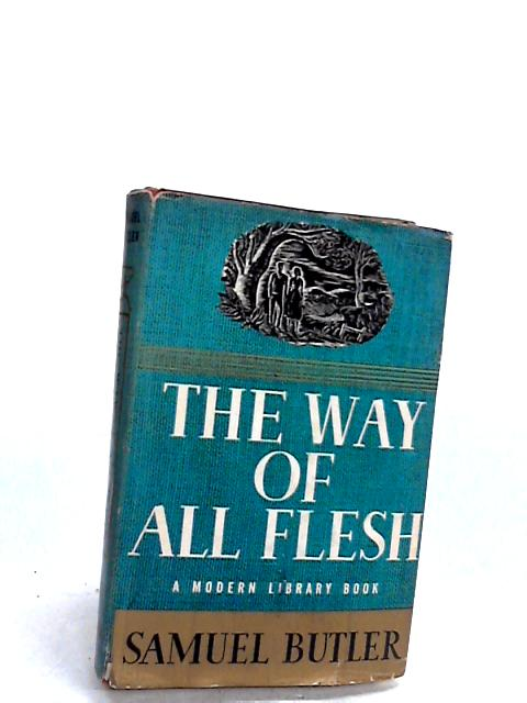 The Way of All Flesh (Modern Library) - english by Samuel Butler