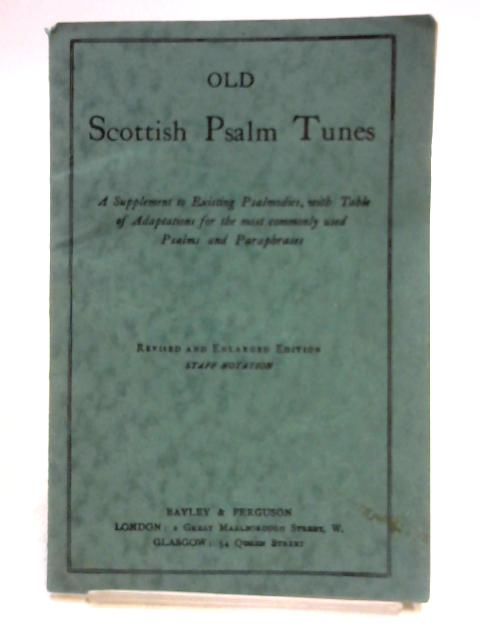 Old Scottish Psalm Tunes by Anon