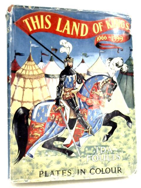 This Land of Kings by Ida Foulis