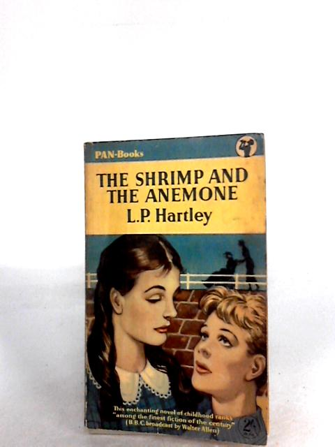 The Shrimp and the Anemone By L P Hartley