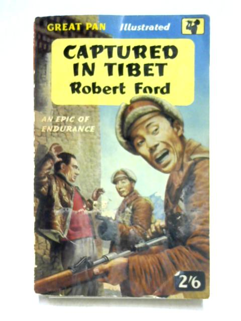 Captured in Tibet by Robert Ford