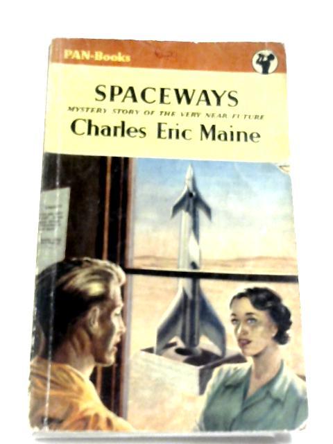 Spaceways by Charles Eric Maine