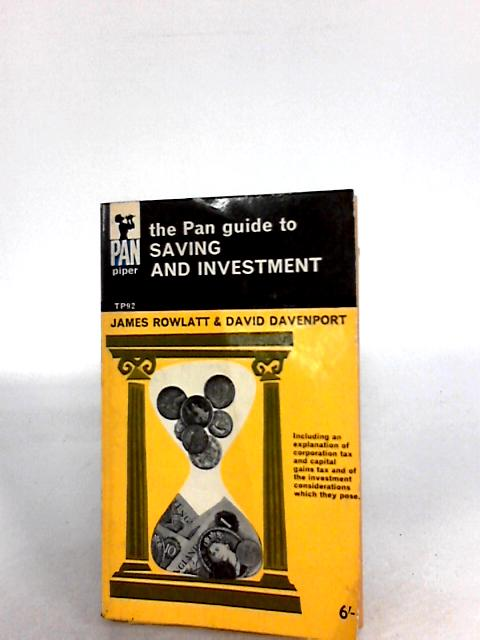 The Pan guide to saving and investment By Rowlatt, James. Davenport, David