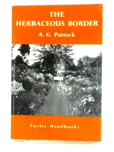 The Herbaceous Border by A.G. Puttock