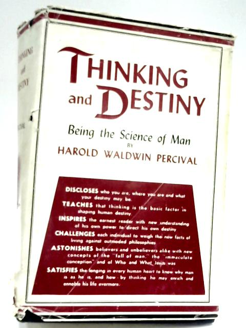 Thinking And Destiny by Harold W. Percival