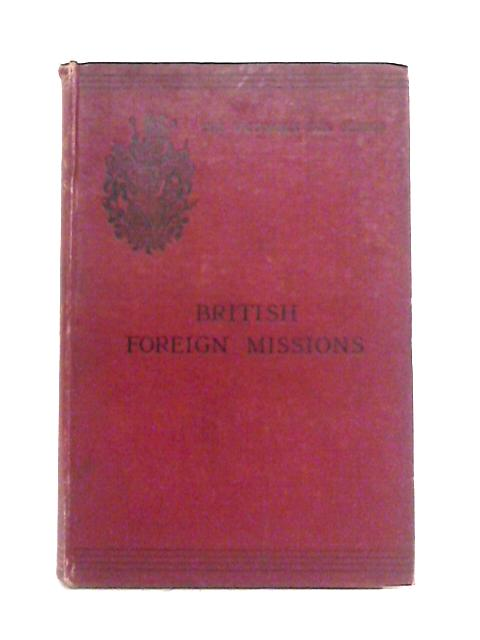 British Foreign Missions 1837-1897 By R. Wardlaw Thompson