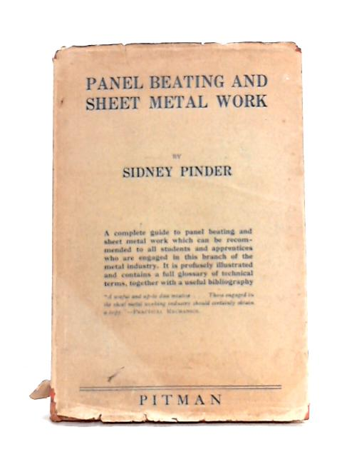 Panel Beating and Sheet Metal Work by Sidney Pinder