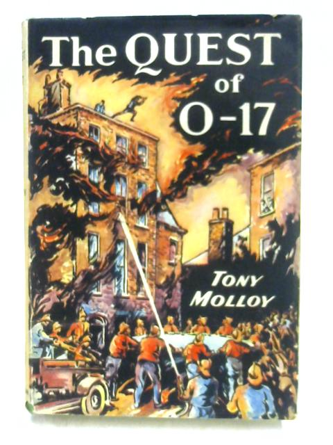 The Quest of 0-17 by Tony Molloy