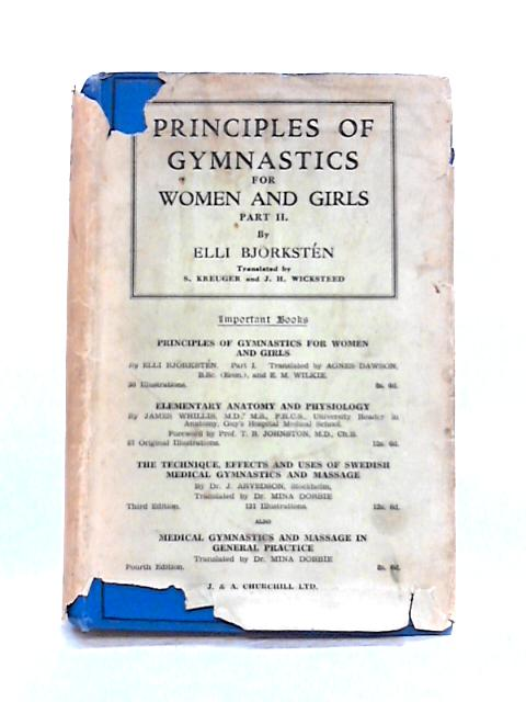 Principles of Gymnastics for Women and Girls Part II by E. Bjorksten