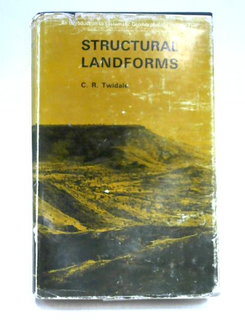 Structural Landforms by C.R. Twidale