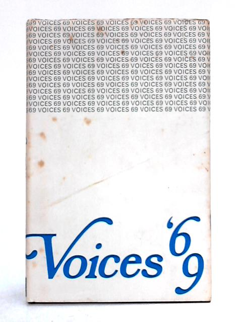 Voices '69: An Anthology of New Verse By Various