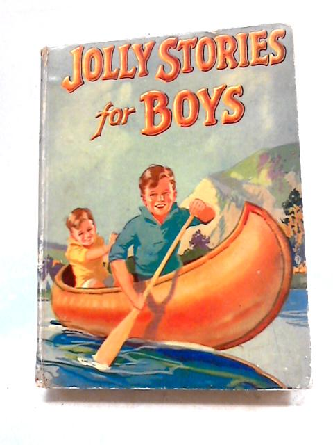 Jolly Stories for Boys by Various