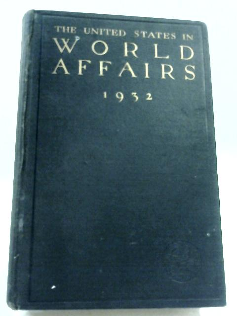 The United States In World Affairs by Walter Lippmann