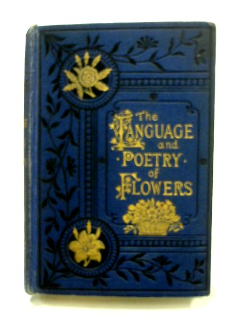 Floral Poetry and the Language of Flowers by Various