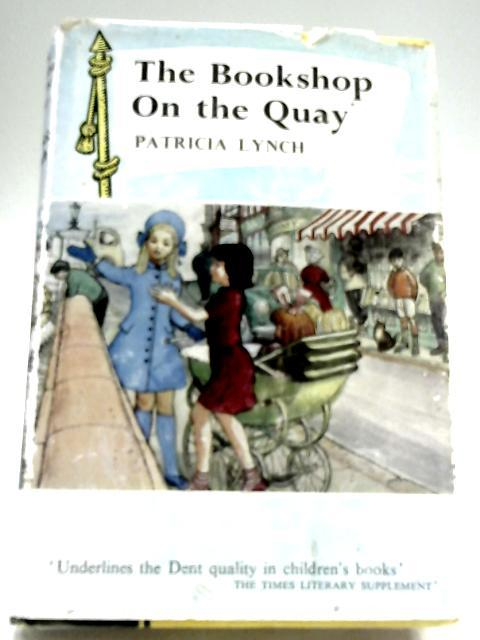 The Bookshop On The Quay by Patricia Lynch