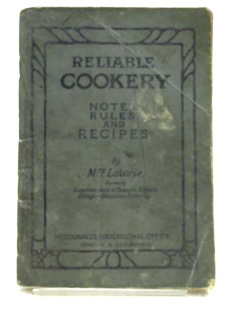 Reliable Cookery by Mrs. Lawrie