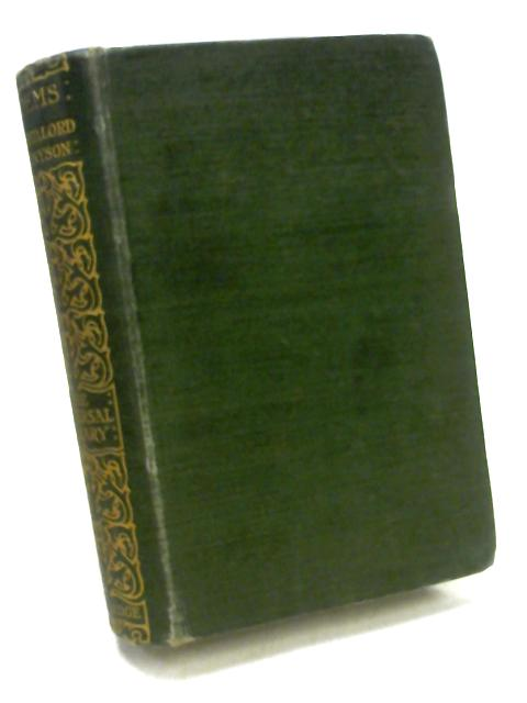 The Poems of Alfred Lord Tennyson 1830-1863 by Tennyson