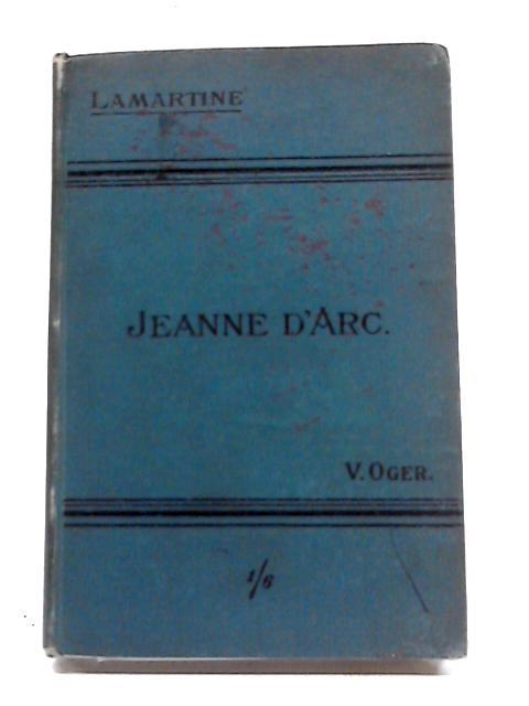 Jeanne D'Arc by A. de Lamartine