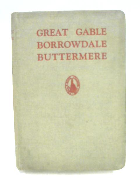 Great Gable, Borrowdale, Buttermere by Astley Cooper, Wood-Johnson & Pollitt