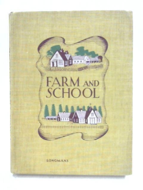Farm and School by J.O. Thomas