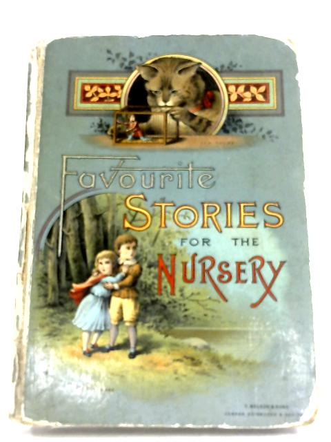 Favourite Stories For The Nursery by Anon
