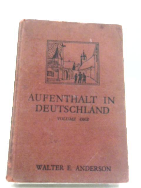 Aufenthalt In Deutschland by Walter E. Anderson