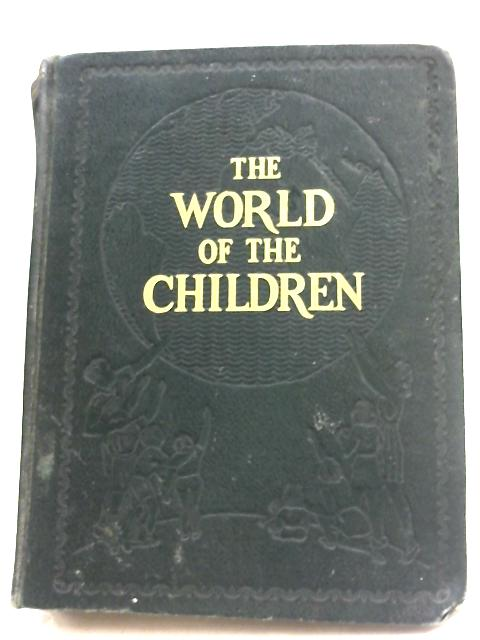 The world Of The Children: Volume I by Stuart Miall