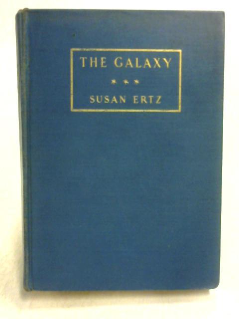 The Galaxy by Susan Ertz