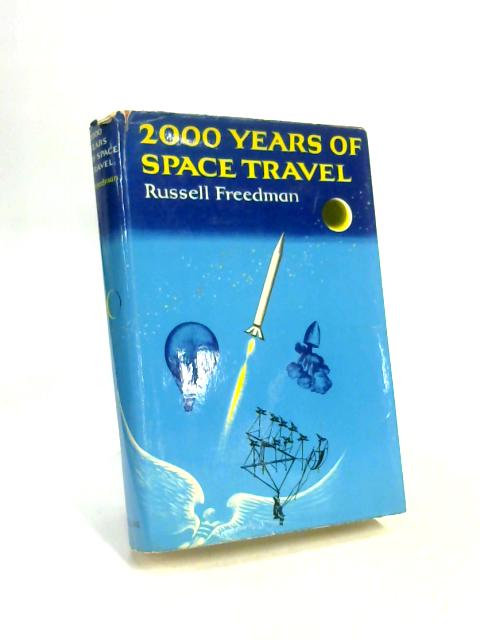 2000 Years of Space Travel by Russell Freedman