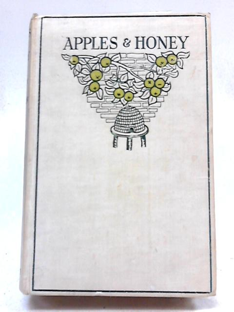 Apples And Honey: A Gift-Book For Jewish Boys And Girls By Nina Salaman