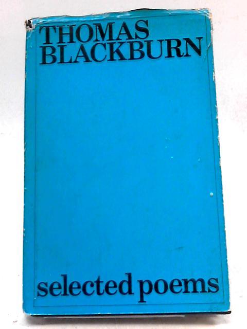 Selected Poems by Thomas Blackburn