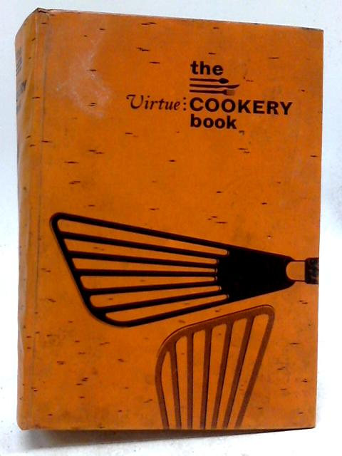 The Virtue Cookery Book by Irene Aldred
