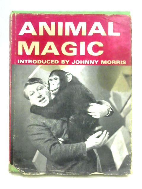 Animal Magic by Ed. by D. Thomas