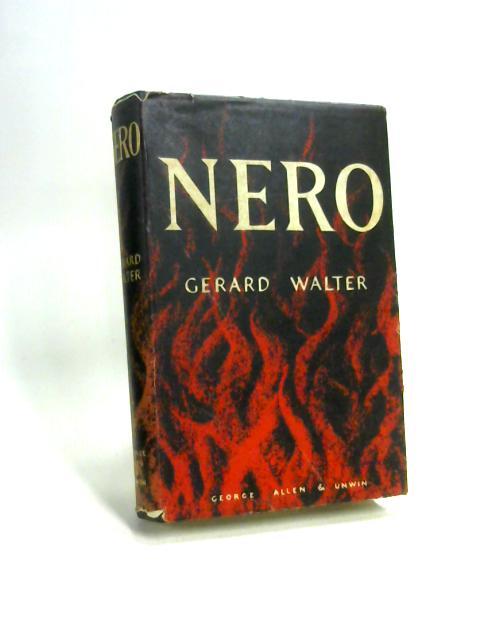 Nero. by Gerard Walter