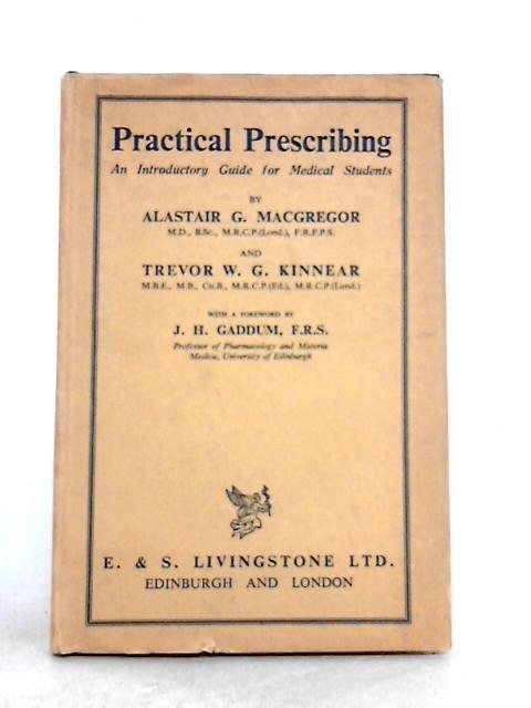 Practical Prescribing by Alastair G. Macgregor