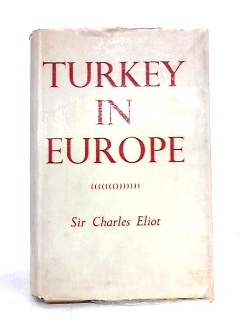 Turkey in Europe by Charles Eliot