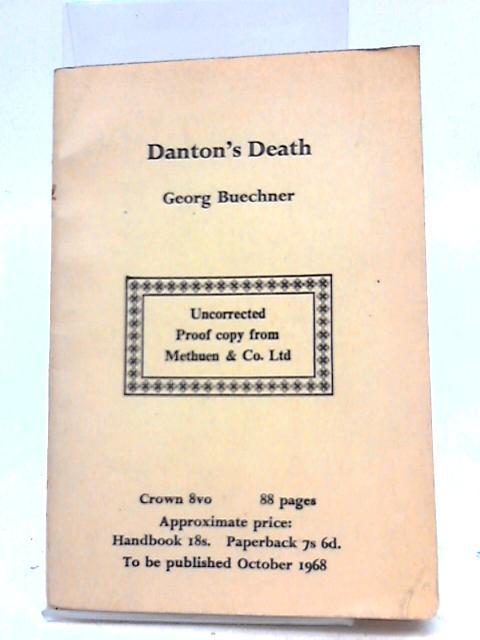 Danton's Death by G Buechner