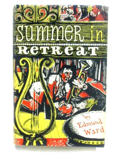 Summer in Retreat By Edmund Ward