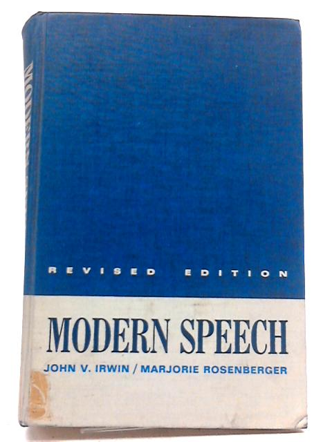 Modern Speech by John V Irwin