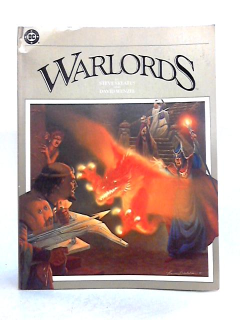 Warlords By Steve Skeates and David Wenzel