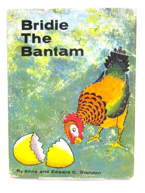 Bridie the Bantam By Anna Standon
