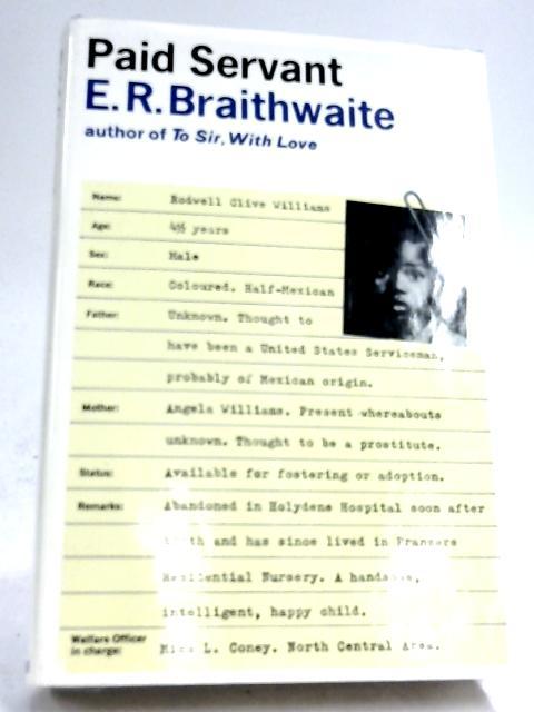 Paid Servant By E. R. Braithwaite