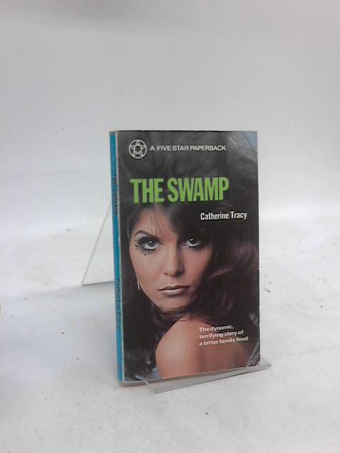 The Swamp By Catherine Tracy
