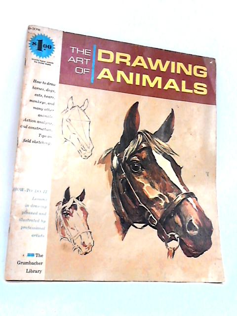 The Art of Drawing Animals by Unknown