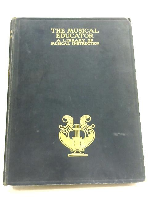 The Musical Educator: Vol. I By Jon Greig (Editor)