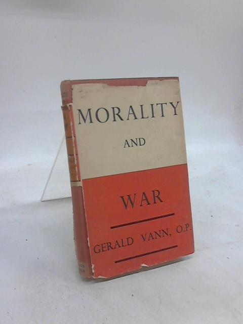 Morality and War by Gerald Vann