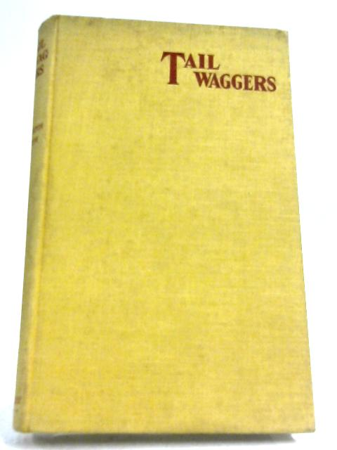 Tail Waggers By A. Croxton Smith