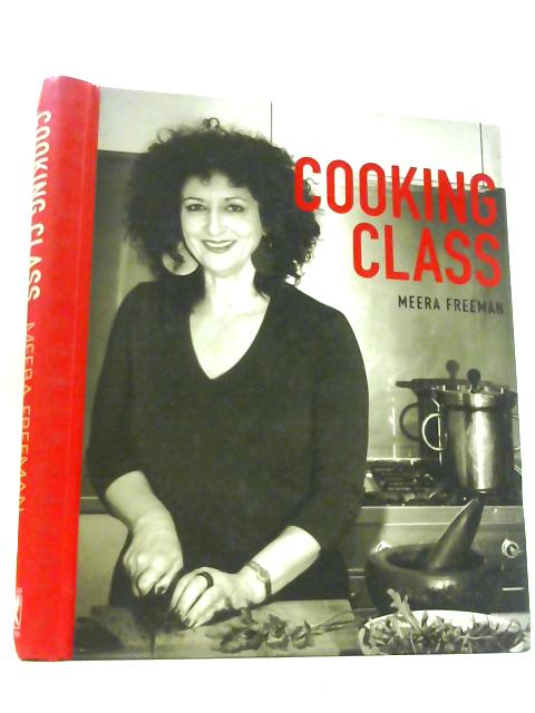 Cooking Class by Freeman, Meera