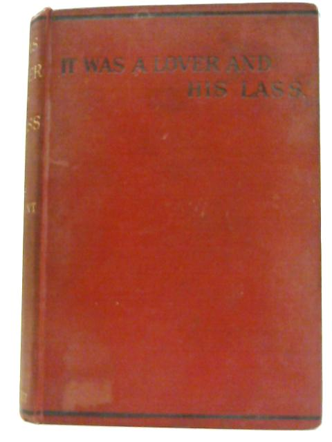 It Was a Lover and His Lass By Mrs. Oliphant