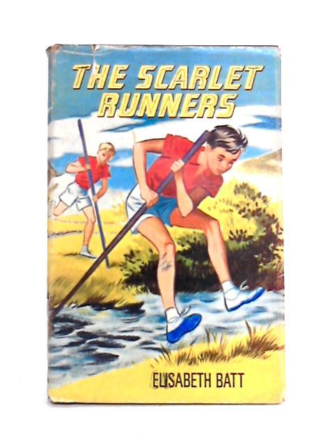 The Scarlet Runners By Elizabeth Batt